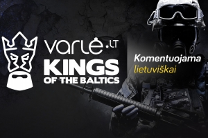 Kings of the Baltics [LT] – Varlė.lt LMESL ir KOTB LAN CS:GO finalai